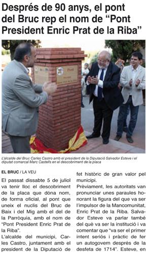 """Després de 90 anys, el pont del Bruc rep el nom de """"Pont President Enric Prat de la Riba"""""""